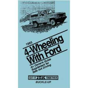 1985 FORD TRUCK 4x4 Owners Manual User Guide Supp