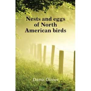 Nests and eggs of North American birds Davie Oliver Books