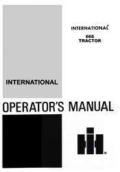 FARMALL INTERNATIONAL 666 Tractor Operator Owner Manual