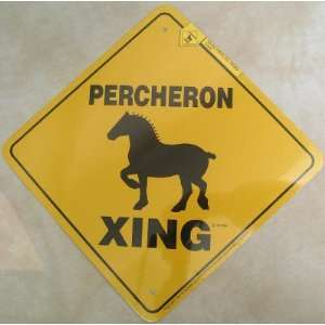 Percheron Draft Horse Xing Sign