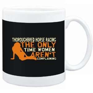 Mug Black  Thoroughbred Horse Racing  THE ONLY TIME