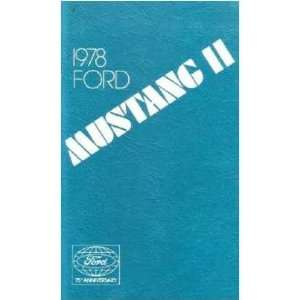 1978 FORD MUSTANG Owners Manual User Guide Everything
