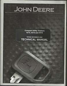 JOHN DEERE 4210,4310 AND 4410 COMPACT UTILITY TRACTORS TECHNICAL