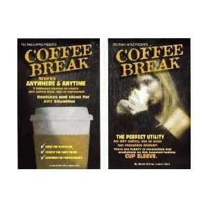 Coffee Break   Street / Close Up / Parlor Magic Tr  Toys & Games