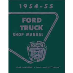 1954 1955 FORD TRUCK Shop Service Repair Manual Book