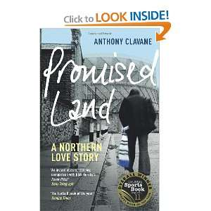 Promised Land A Northern Love Story (9780224082648
